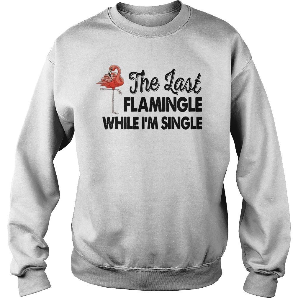 The Last Flamingle While I'm Single Sweater
