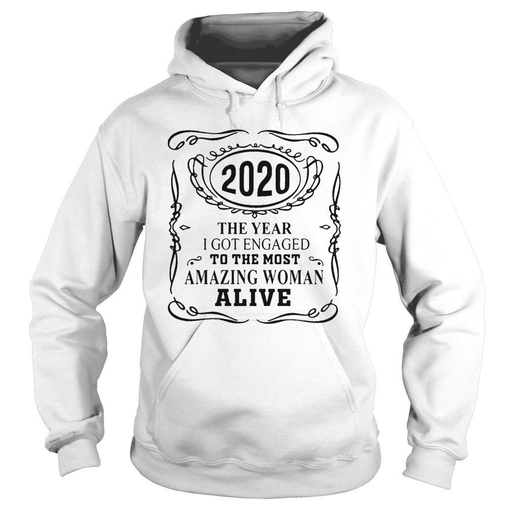 The Year I Got Engaged To The Most Amazing Woman Alive Hoodie