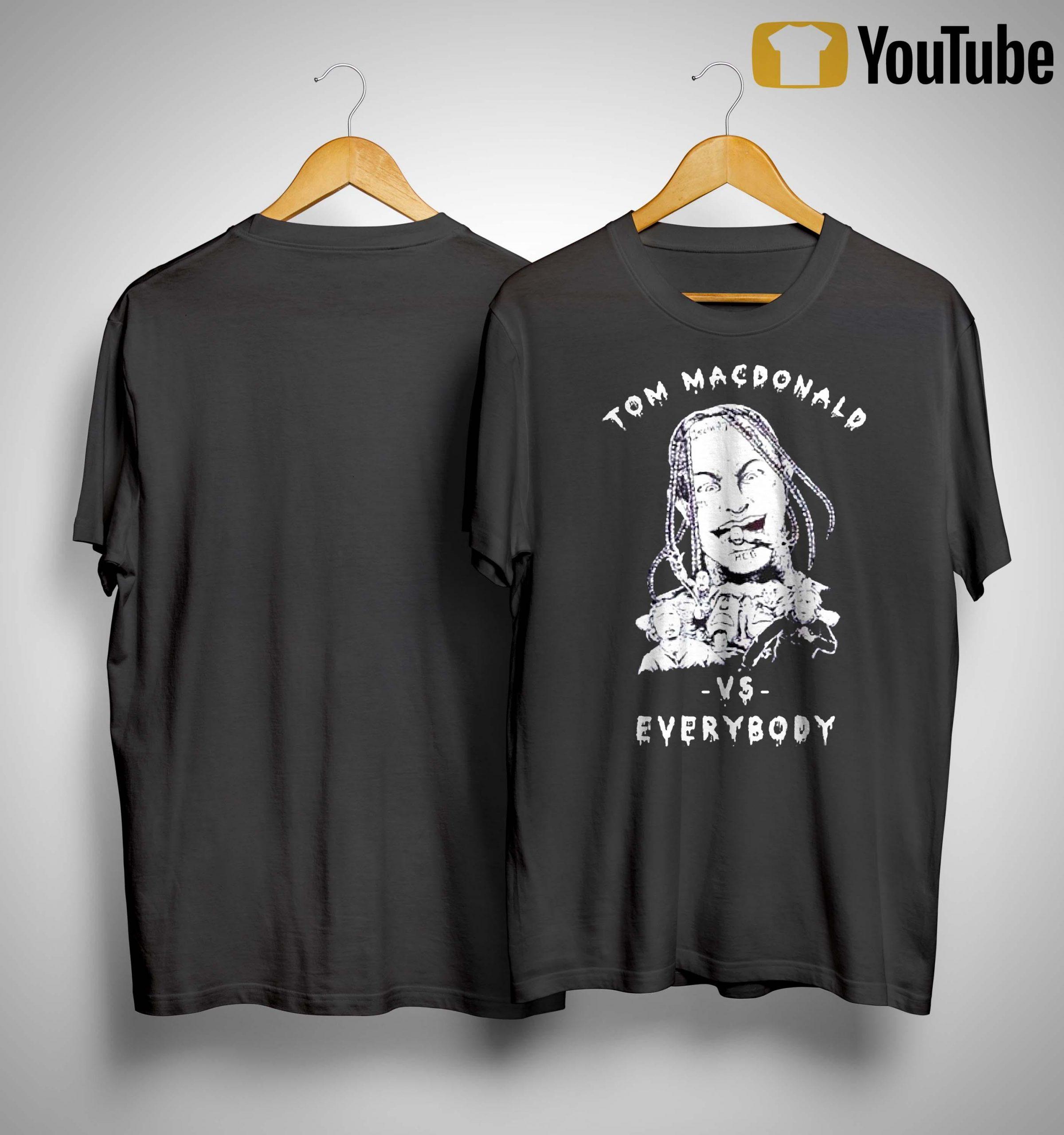 Tom Macdonald Vs Everybody Shirt