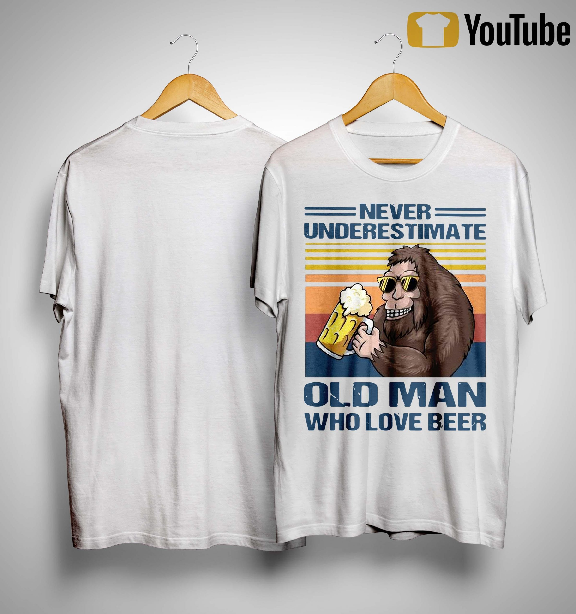 Vintage Bigfoot Never Underestimate Old Man Who Love Beer Shirt