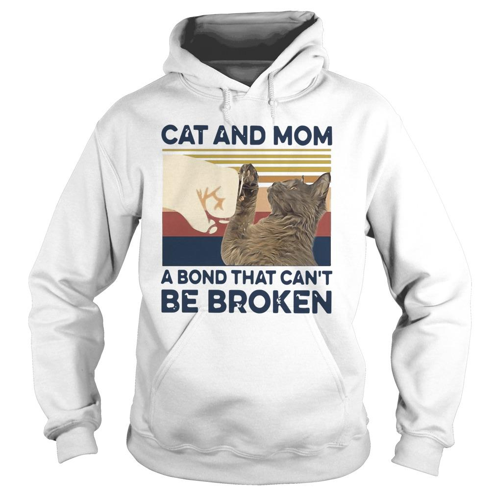 Vintage Cat And Mom A Bond That Can't Be Broken Hoodie