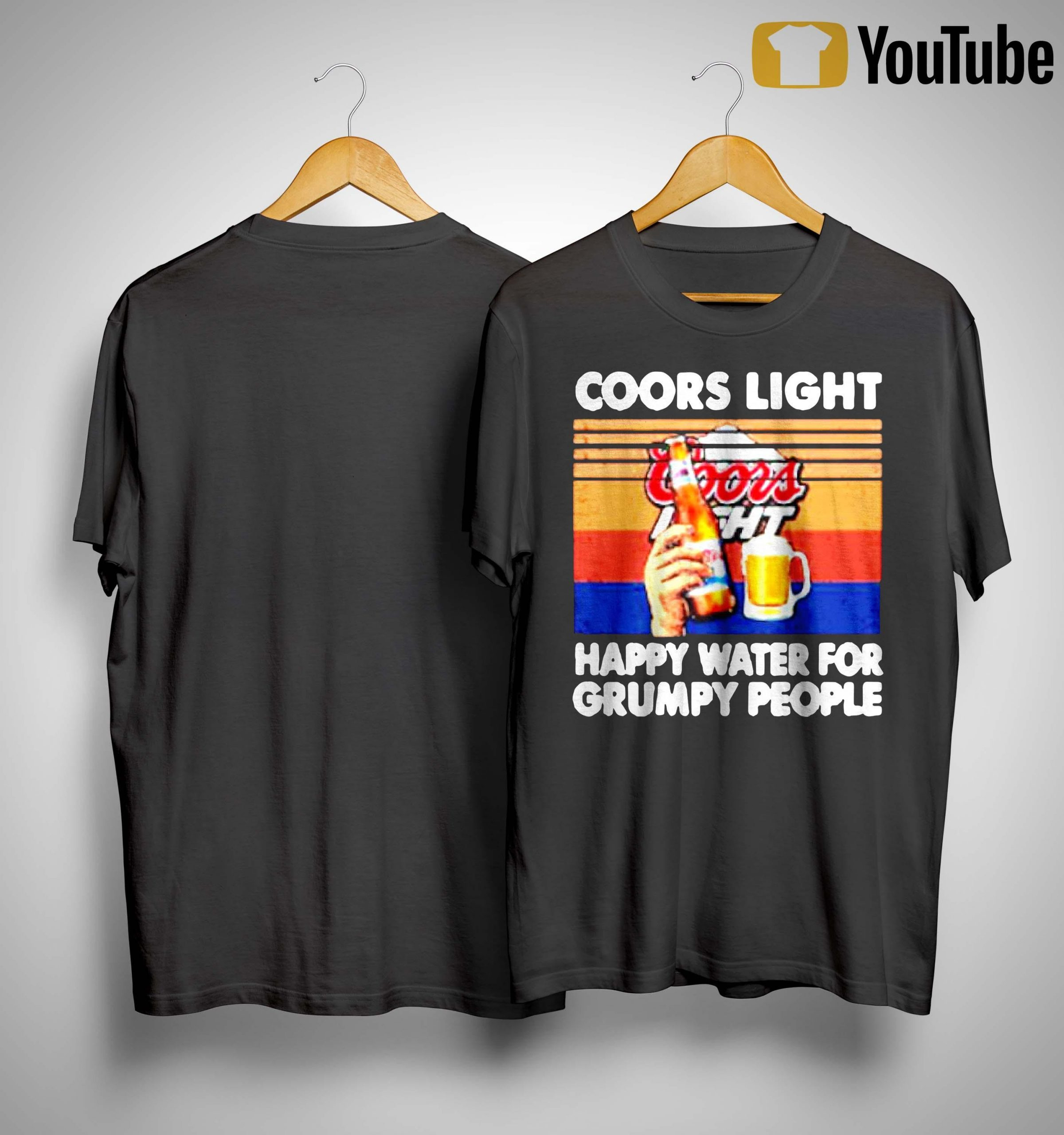 Vintage Coors Light Happy Water For Grumpy People Shirt