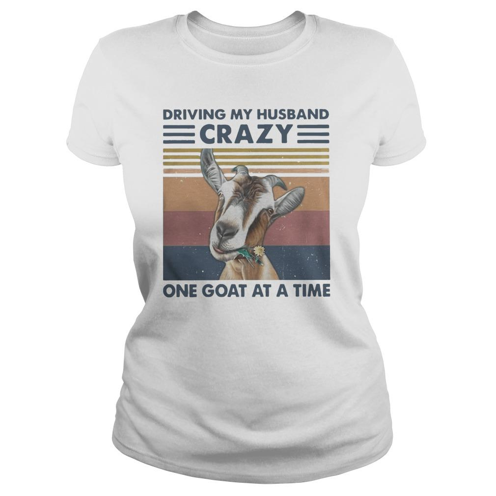Vintage Driving My Husband Crazy One Goat At A Time Longsleeve