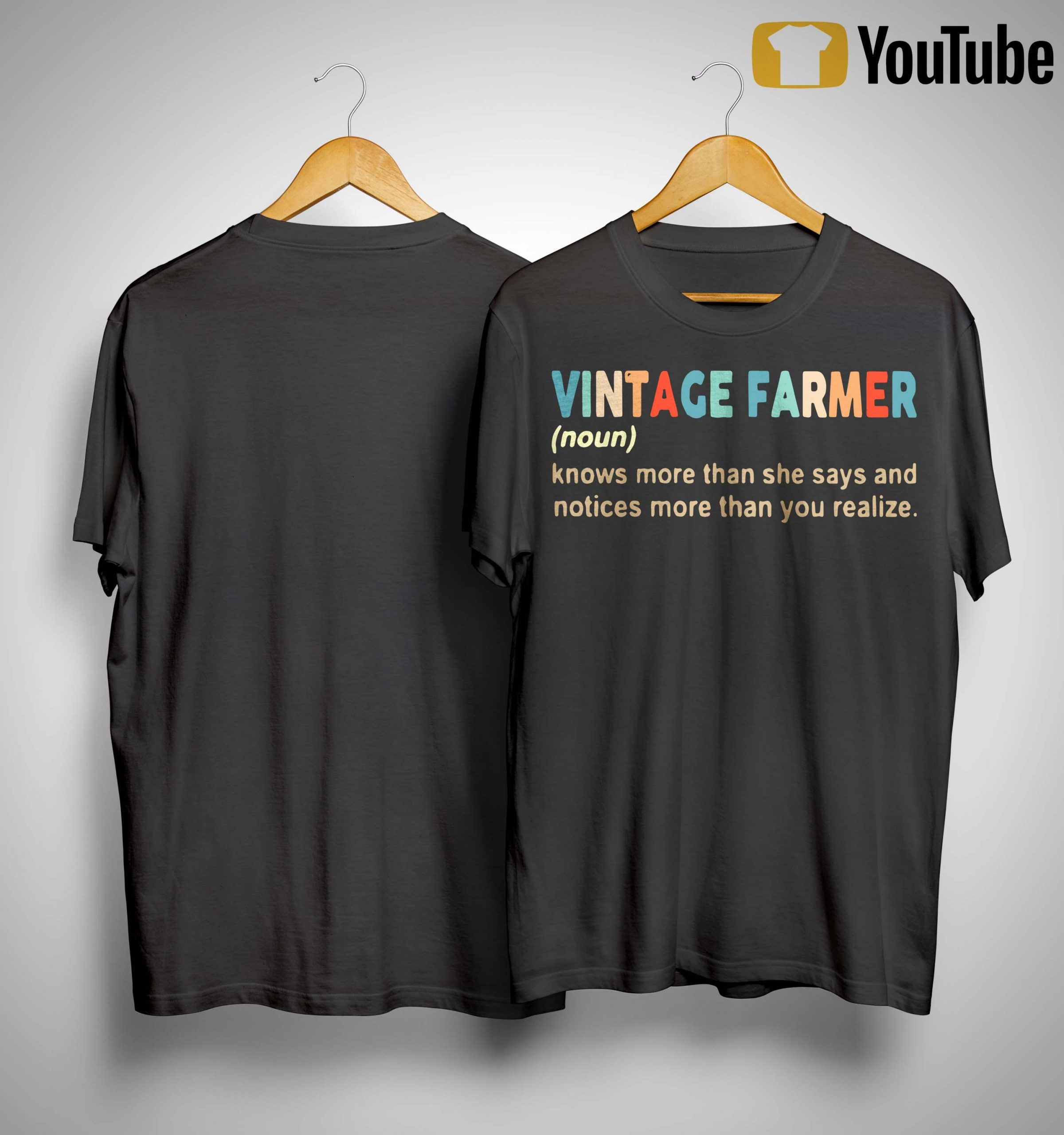 Vintage Farmer Knows More Than She Says And Notices More Than You Realize Shirt