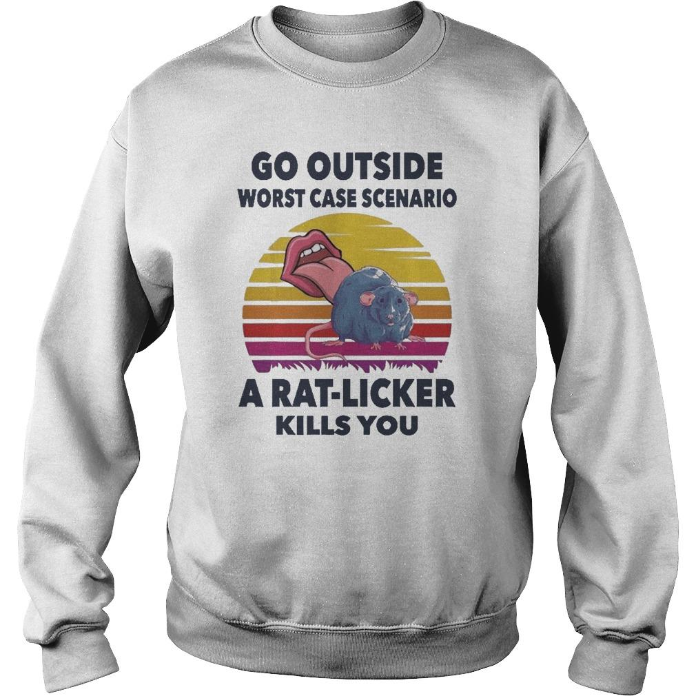 Vintage Go Outside Worst Case Scenario A Rat Licker Kills You Sweater