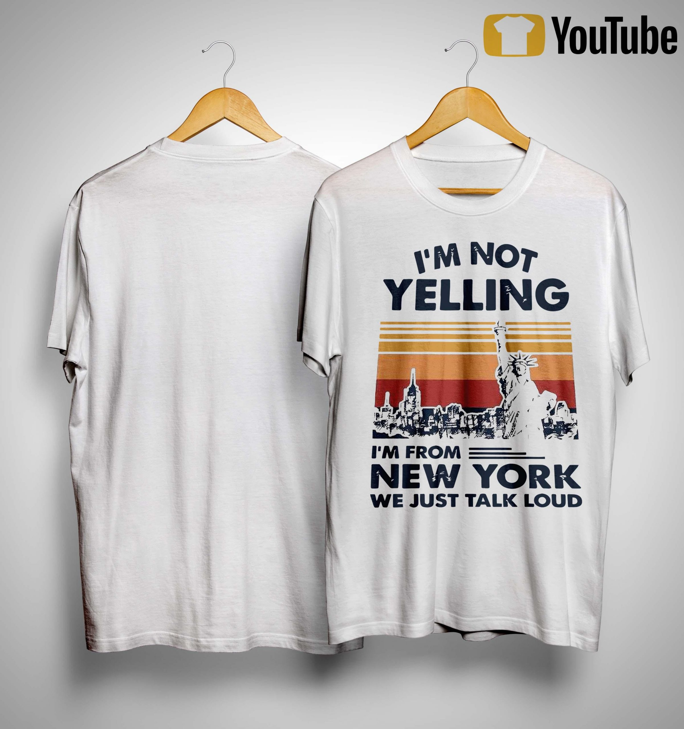 Vintage I'm Not Yelling I'm From New York We Just Talk Loud Shirt