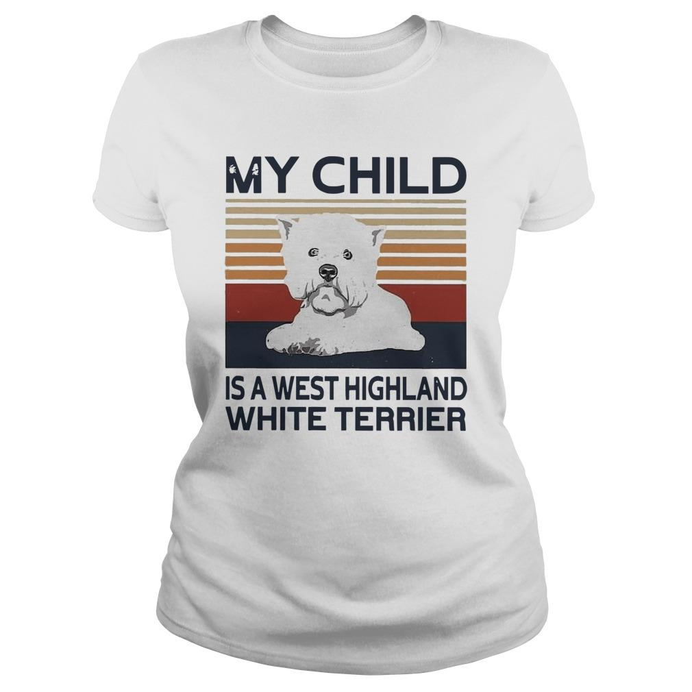 Vintage My Child Is A West Highland White Terrier Longsleeve