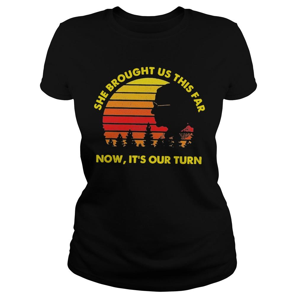Vintage She Brought Us This Far Now It's Our Turn Longsleeve