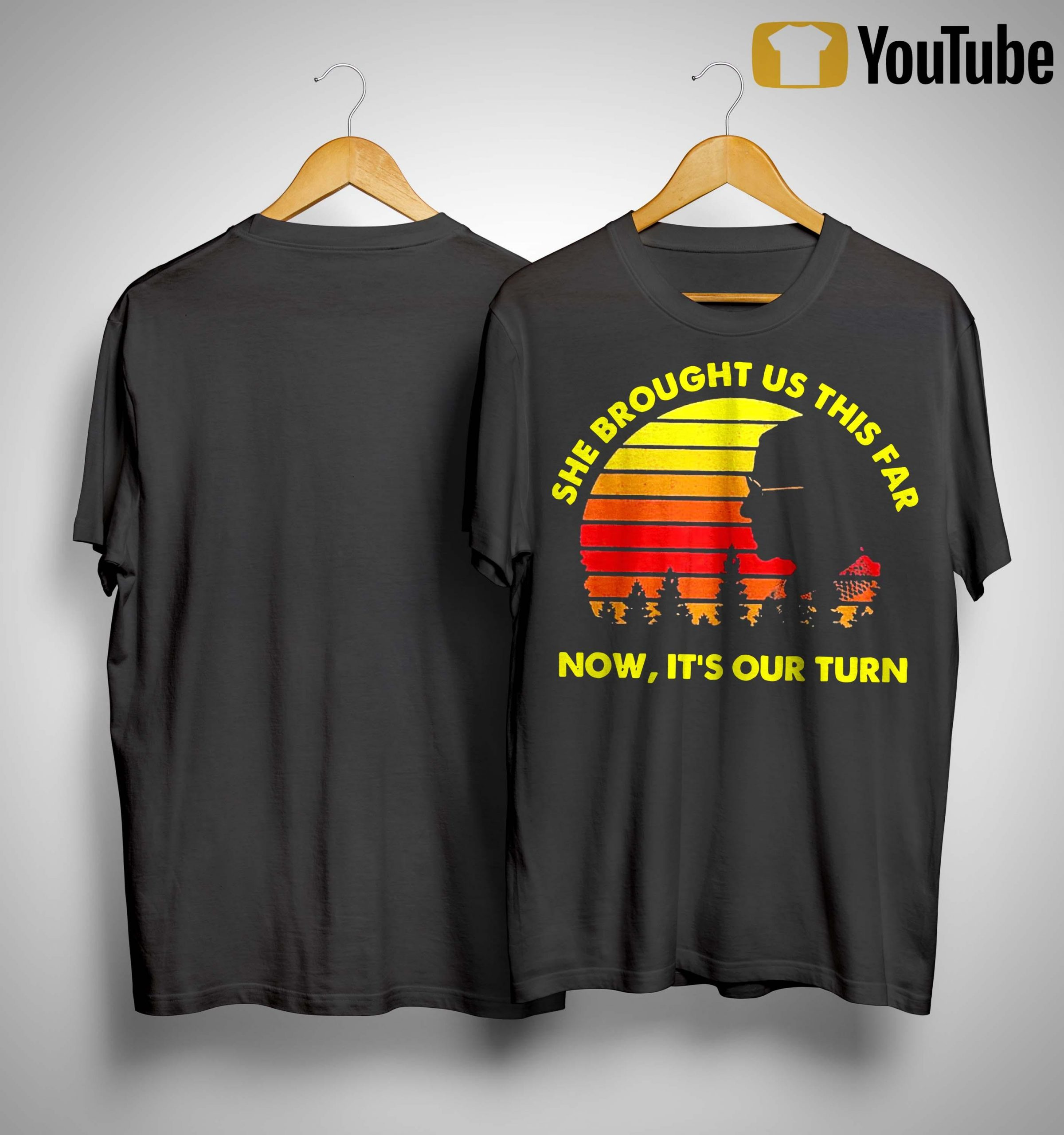 Vintage She Brought Us This Far Now It's Our Turn Shirt