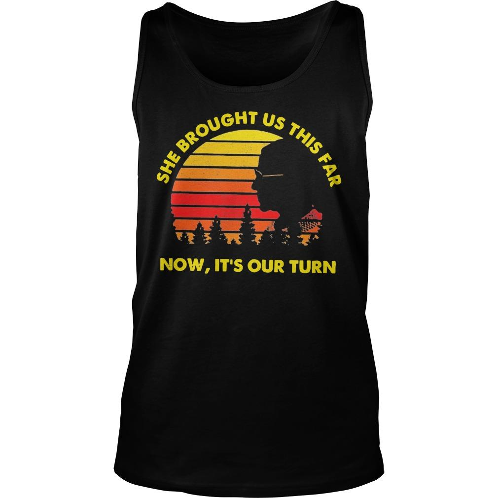 Vintage She Brought Us This Far Now It's Our Turn Tank Top