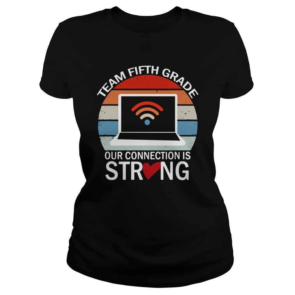 Vintage Team Fifth Grade Our Connection Is Strong Hoodie