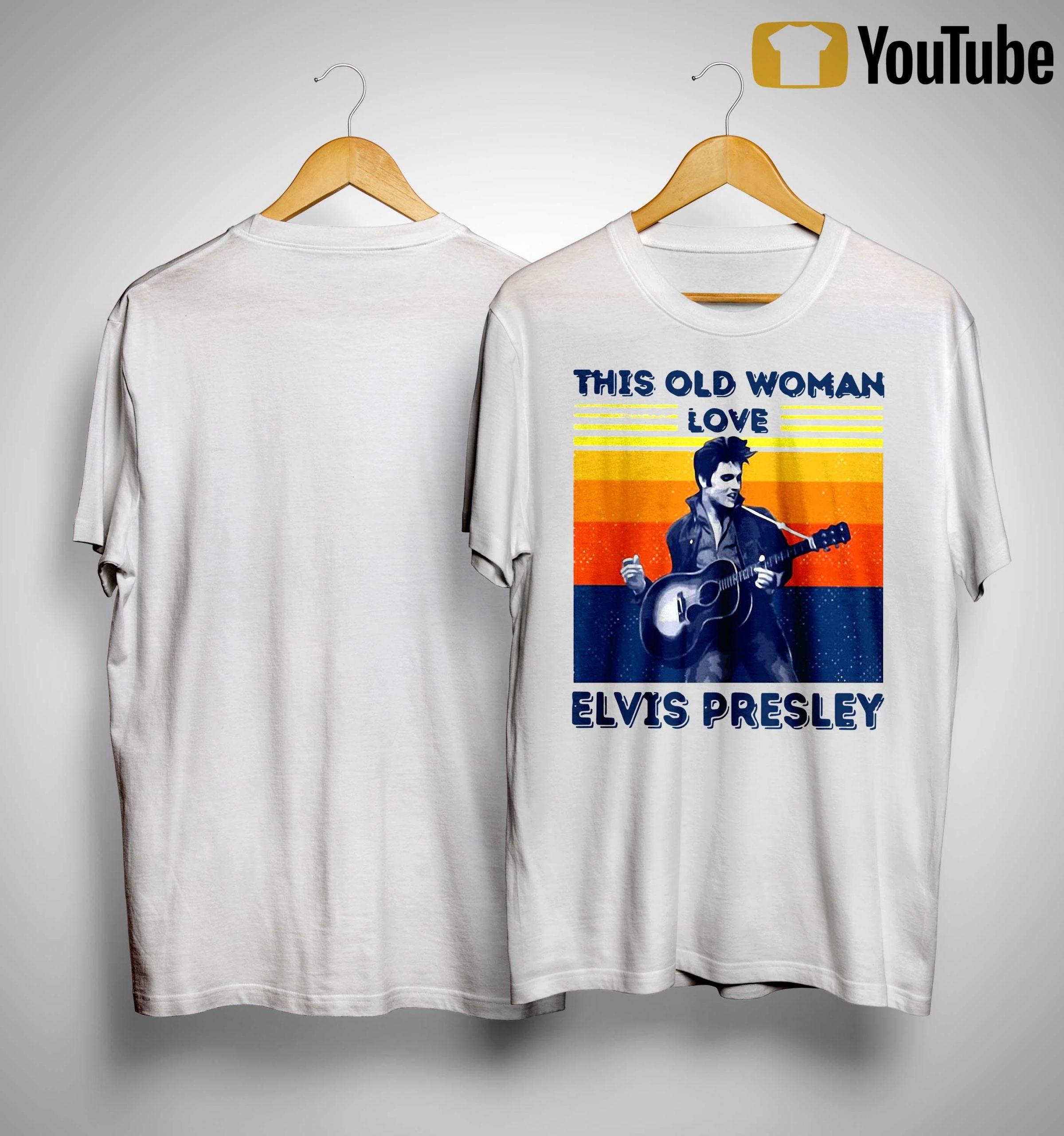 Vintage This Old Woman Love Elvis Presley Shirt