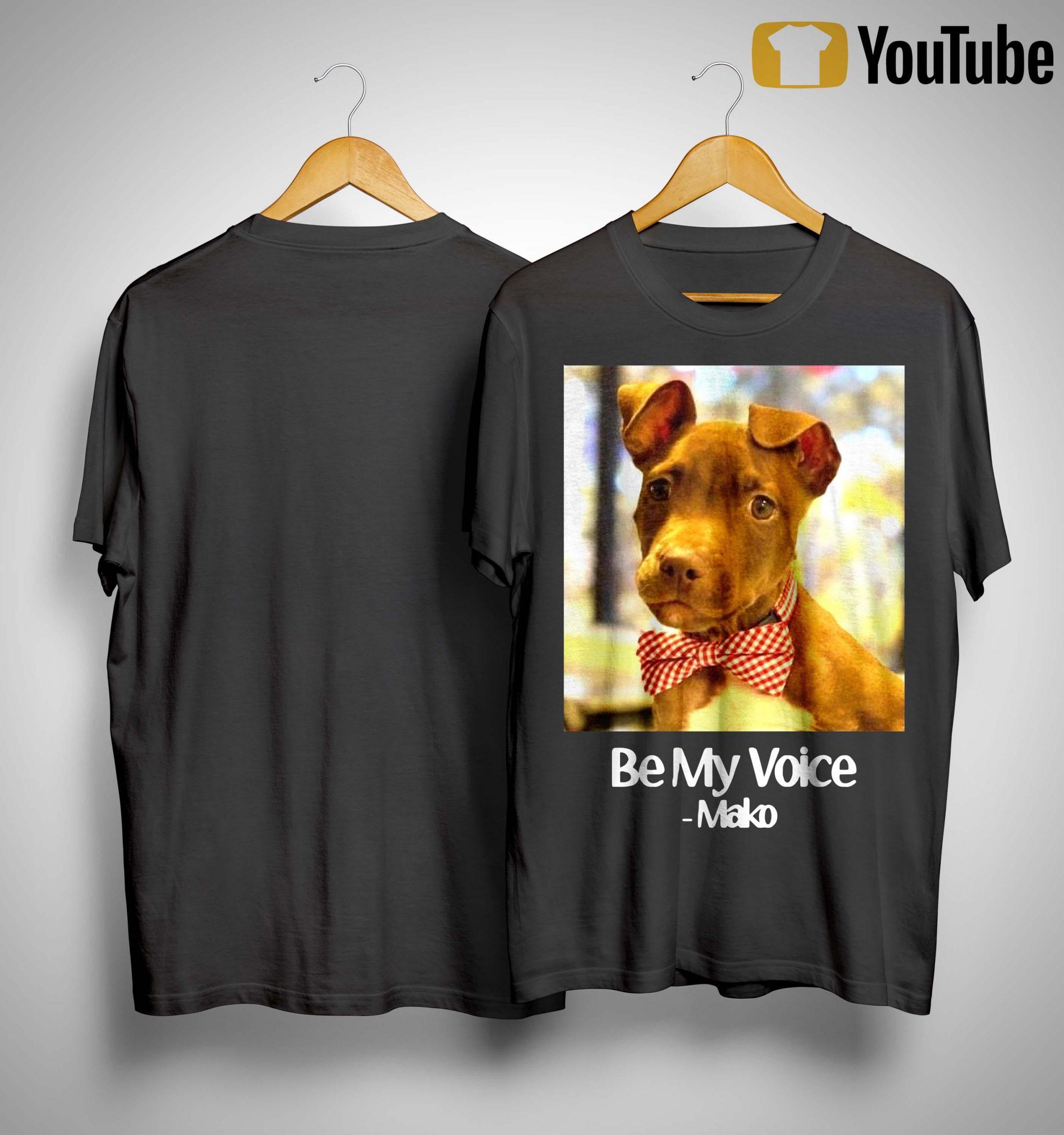 Be My Voice Mako Shirt