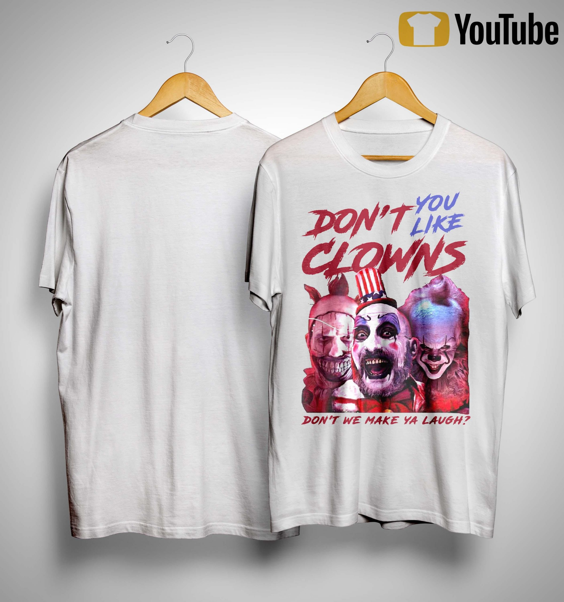 Clown Captain Spaulding Pennywise Don't You Like Clowns Shirt