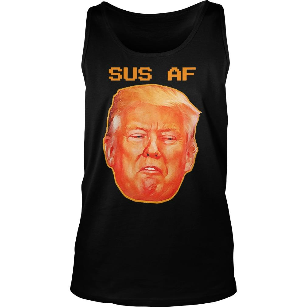 Donald Trump Sus Af Tank Top