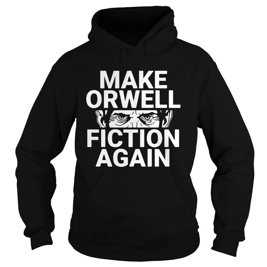Dual Blend Make Orwell Fiction Again Hoodie