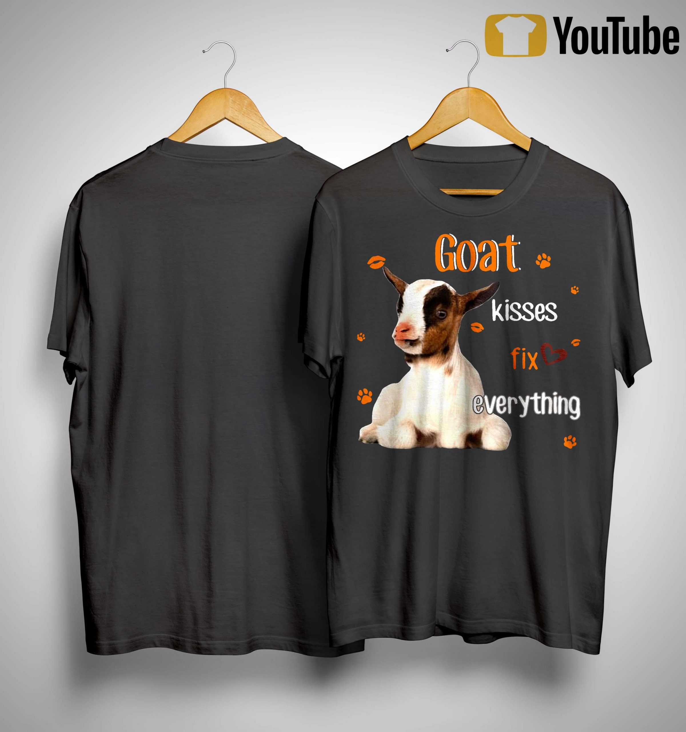 Goat Kisses Fix Everything Shirt