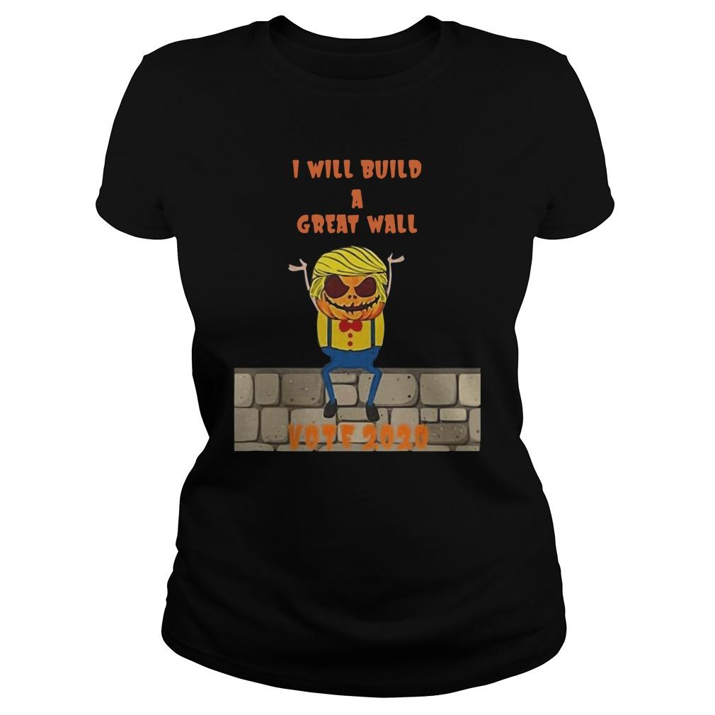 Halloween Trump I Will Build A Great Wall Vote 2020 Longsleeve