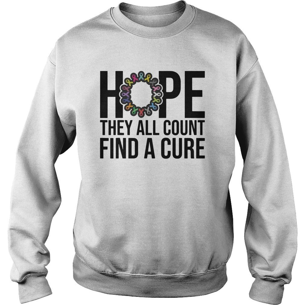 Hope They All Count Find A Cure Sweater