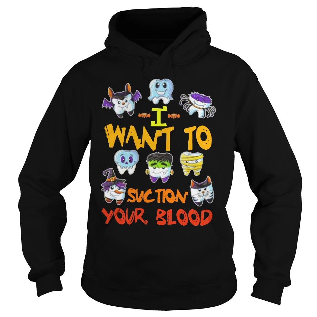 I Want To Suction Your Blood Hoodie