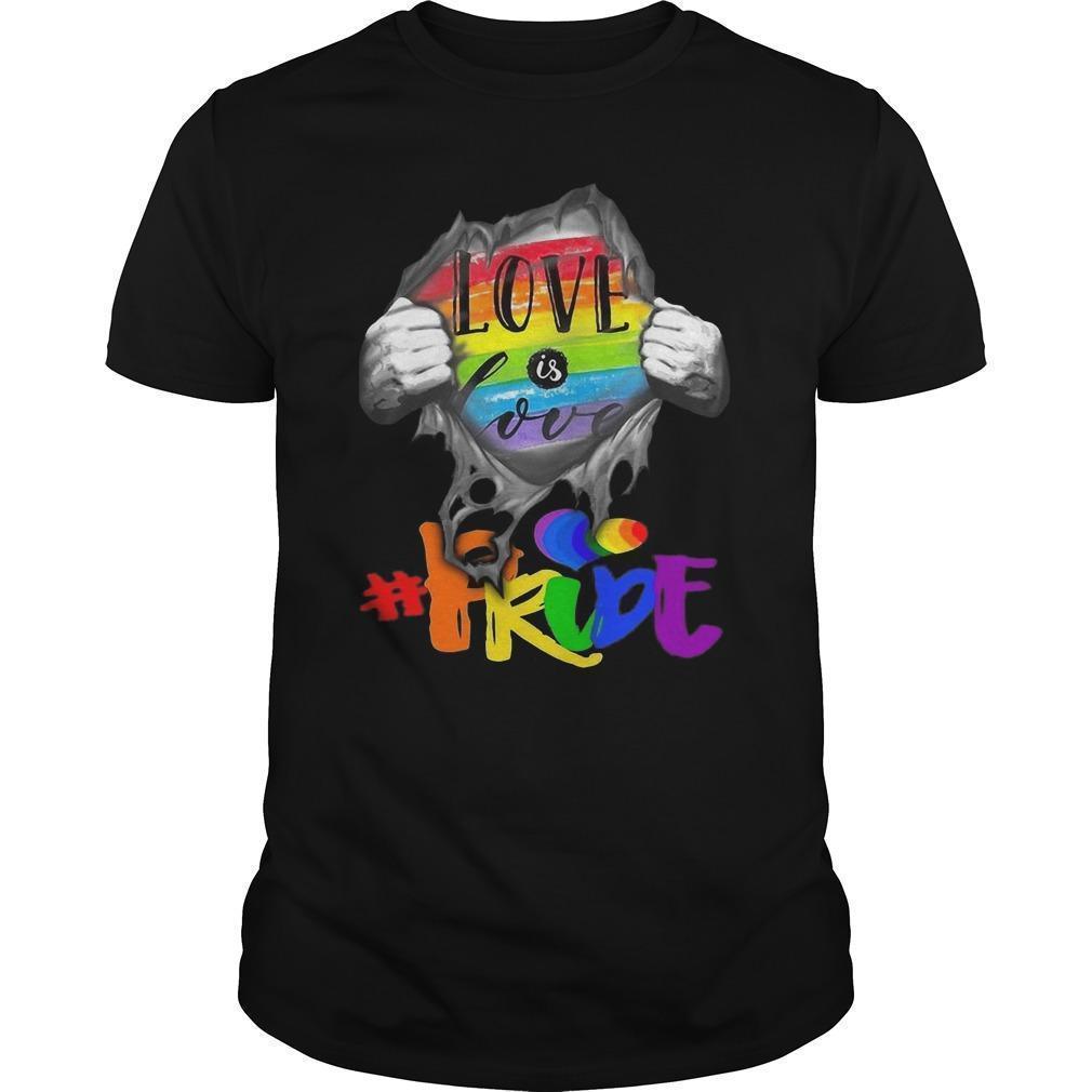 Inside Me Love Is Love #pride Shirt