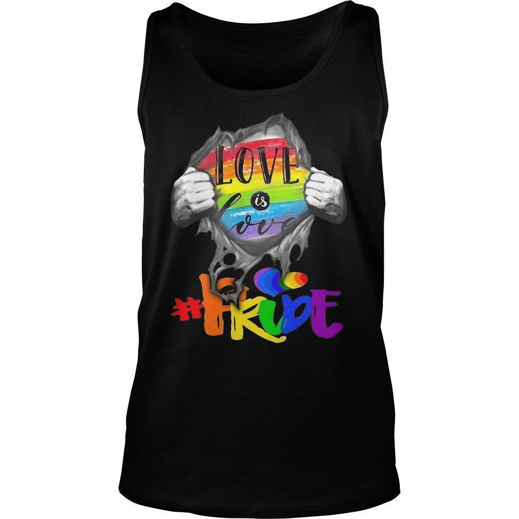 Inside Me Love Is Love #pride Tank Top