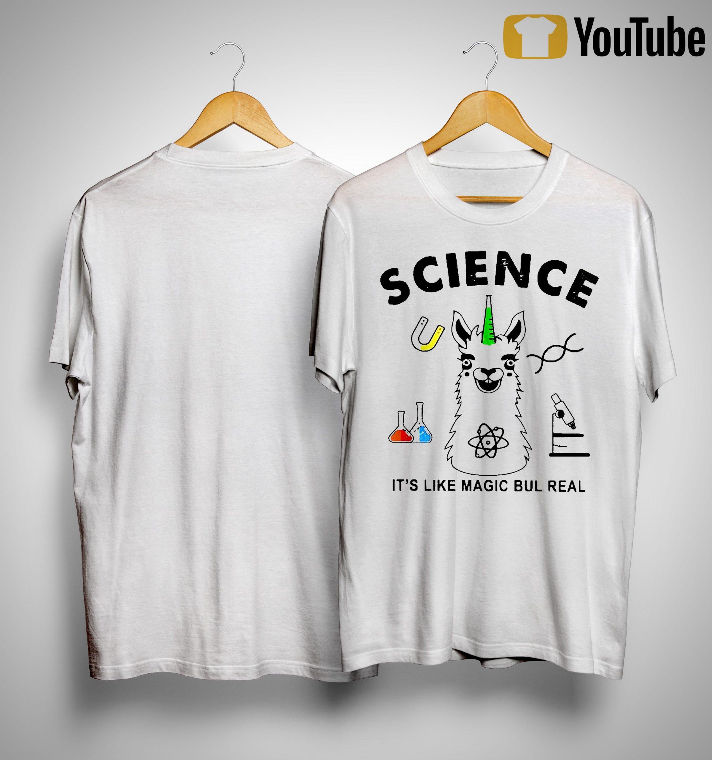 Llama Science It's Like Magic Bul Real Shirt