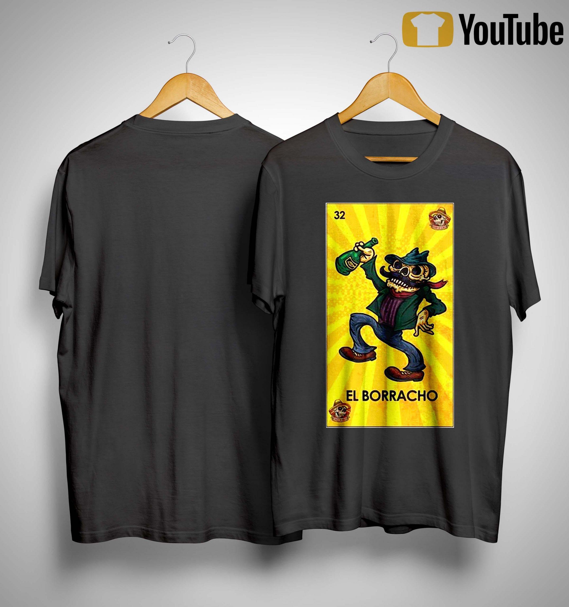 Loteria Chingon El Borracho Shirt