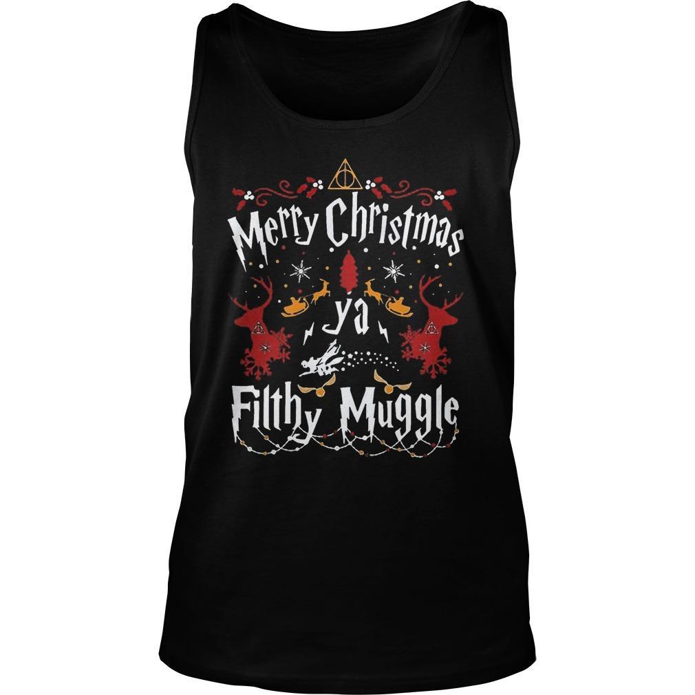 Merry Christmas Ya Filthy Muggle Tank Top