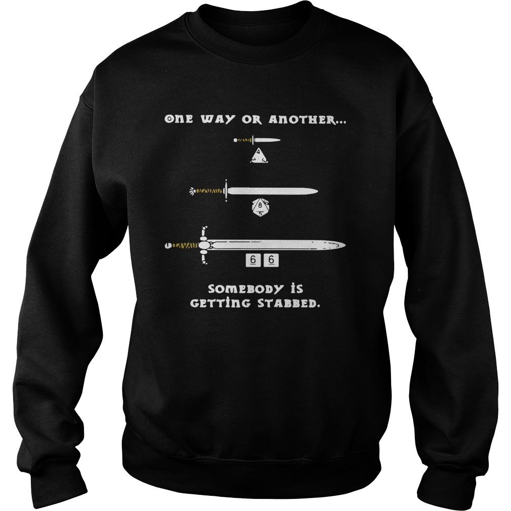 One Way Or Another Somebody Is Getting Stabbed Sweater
