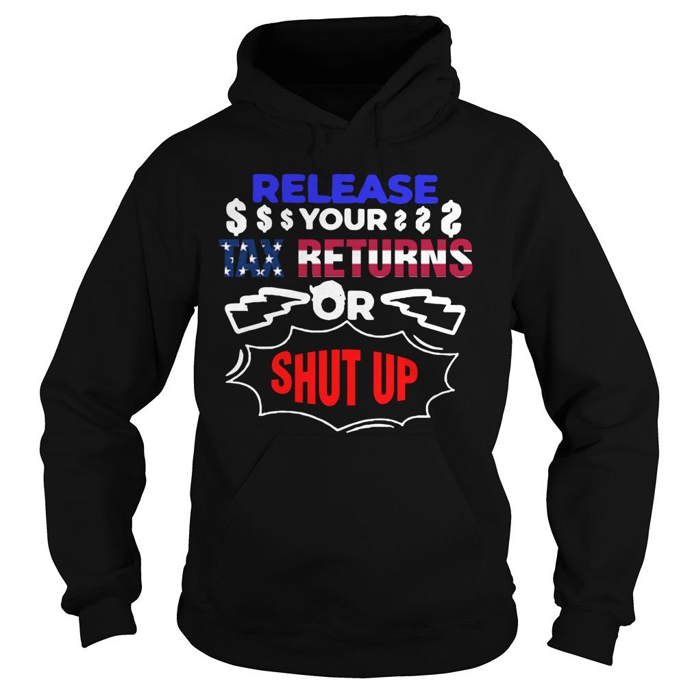 Release Your Tax Returns Or Shut Up Hoodie