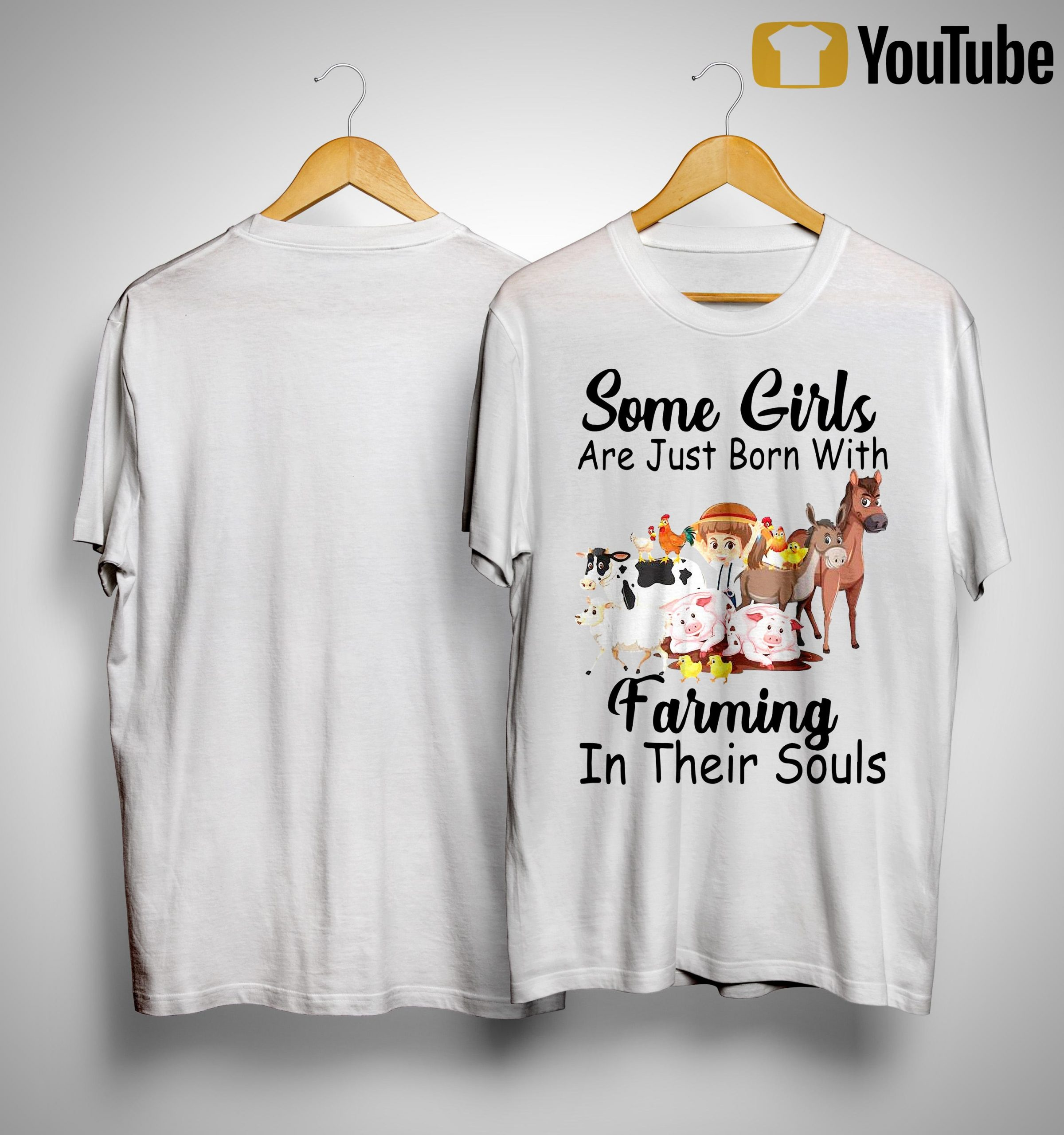 Some Girls Are Just Born With Farming In Their Souls Shirt