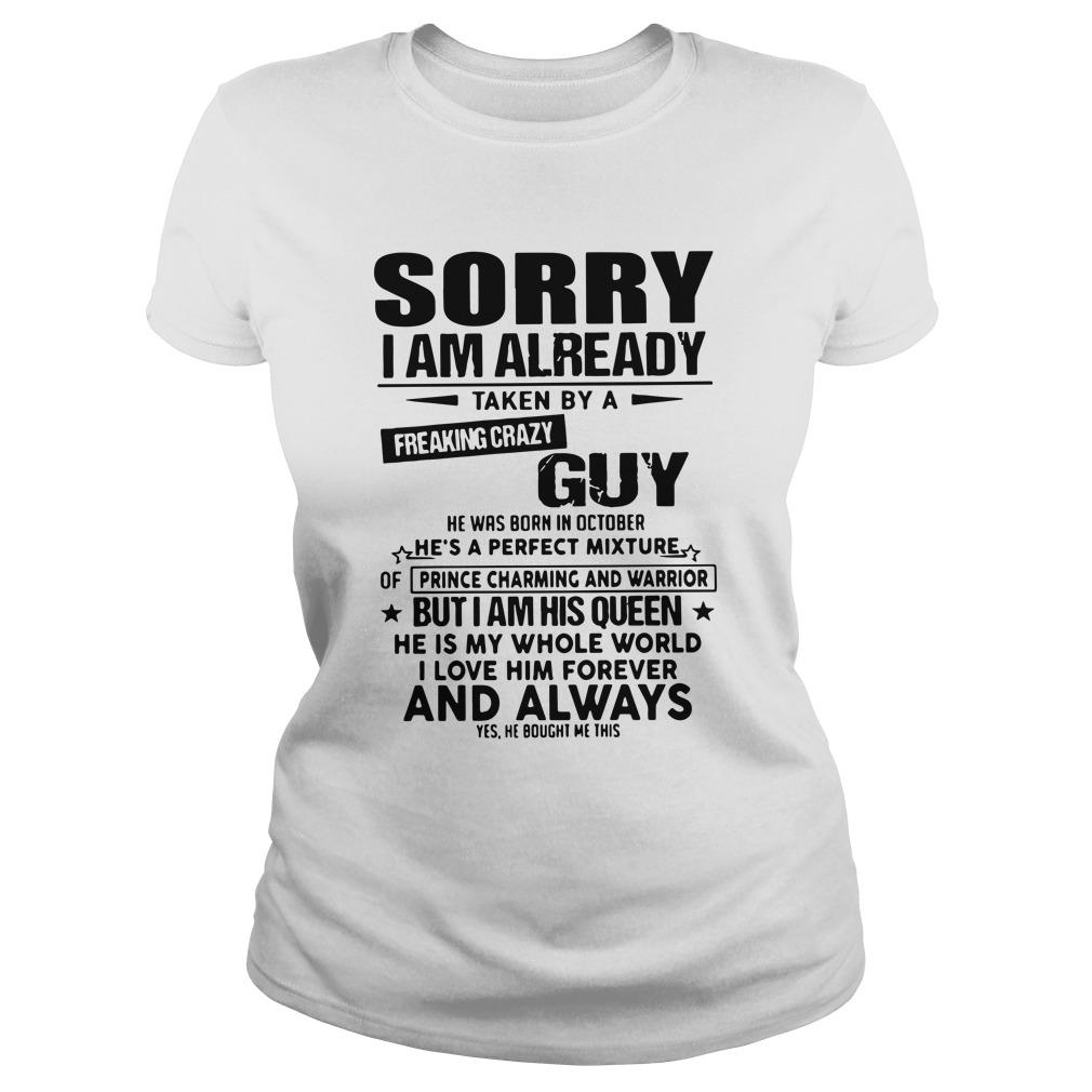 Sorry I Am Already Taken By A Freaking Crazy Guy Tank Top