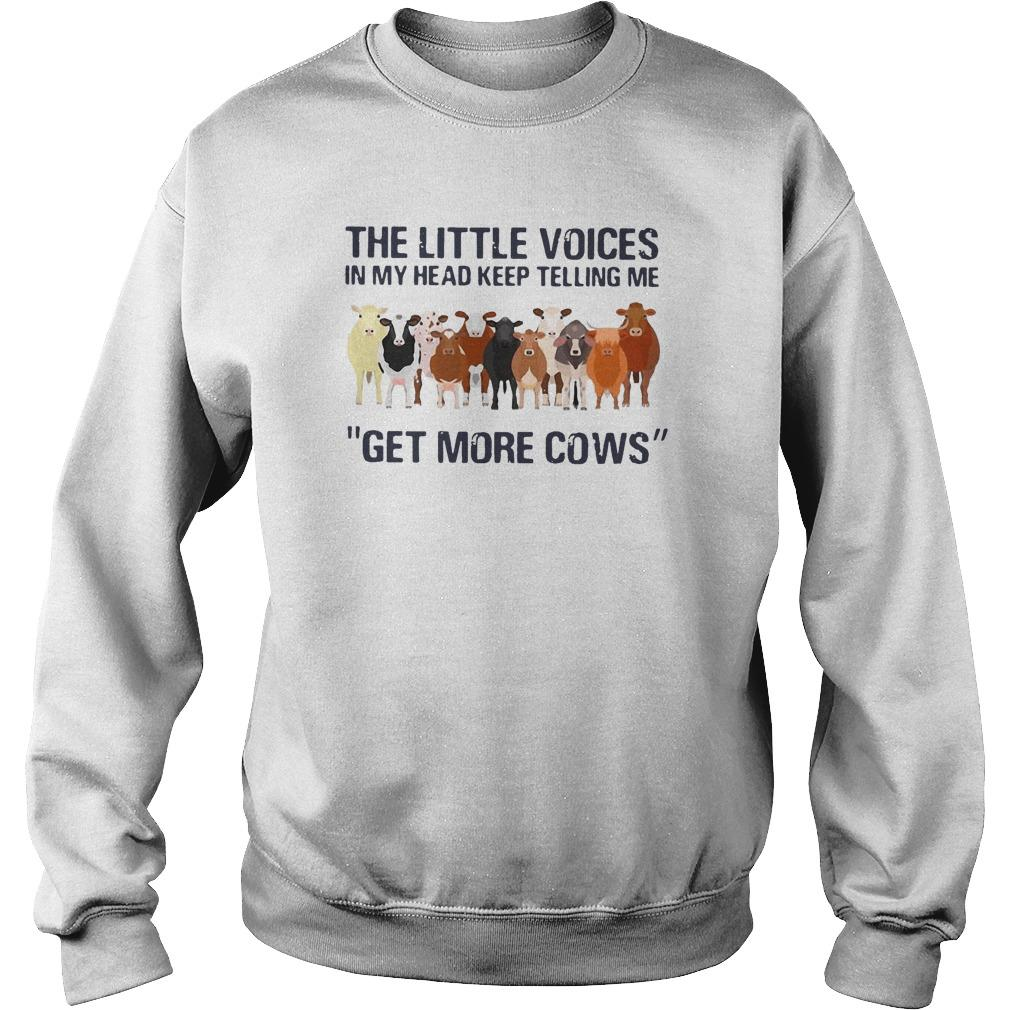 The Little Voices In My Head Keep Telling Me Get More Cows Sweater