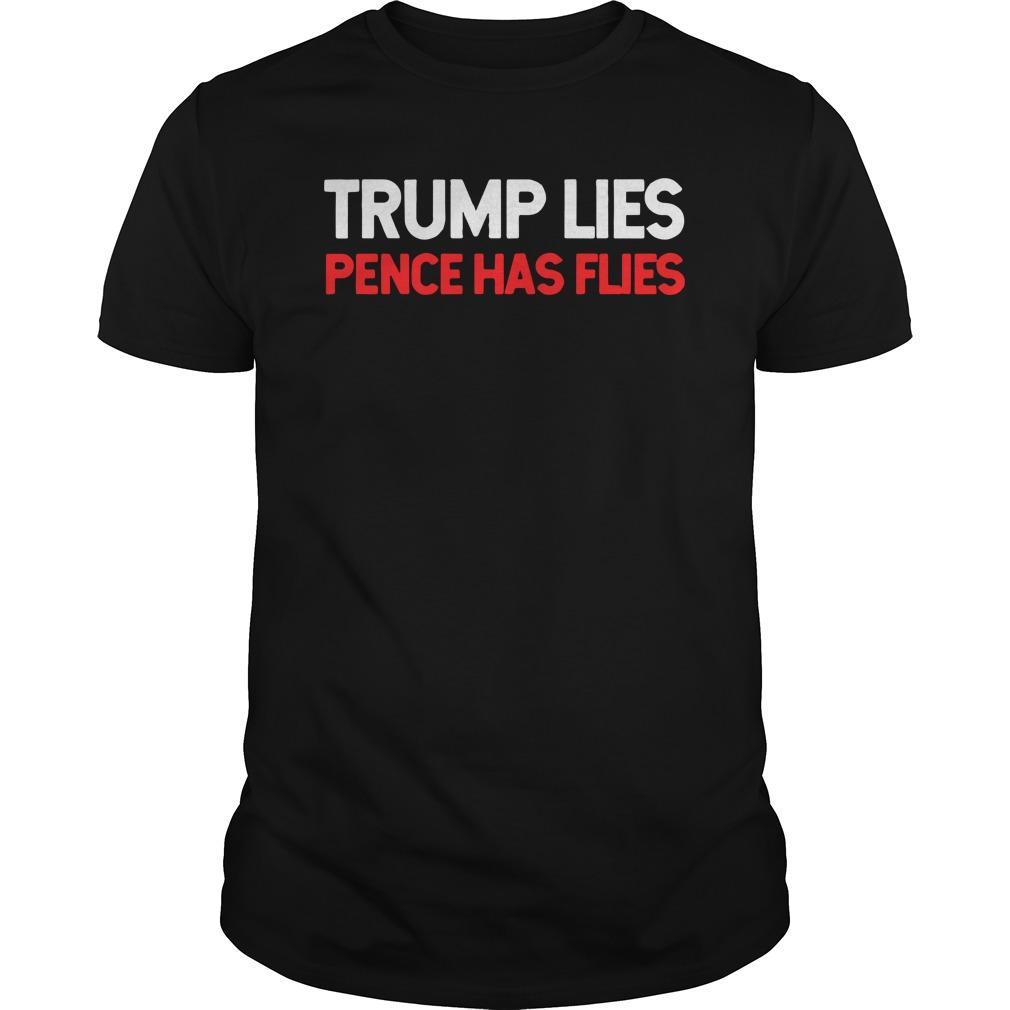 Trump Lies Pence Has Flies Longsleeve