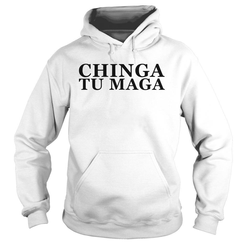 Trump Mexican Spanish Latin Chinga Tu Maga Hoodie