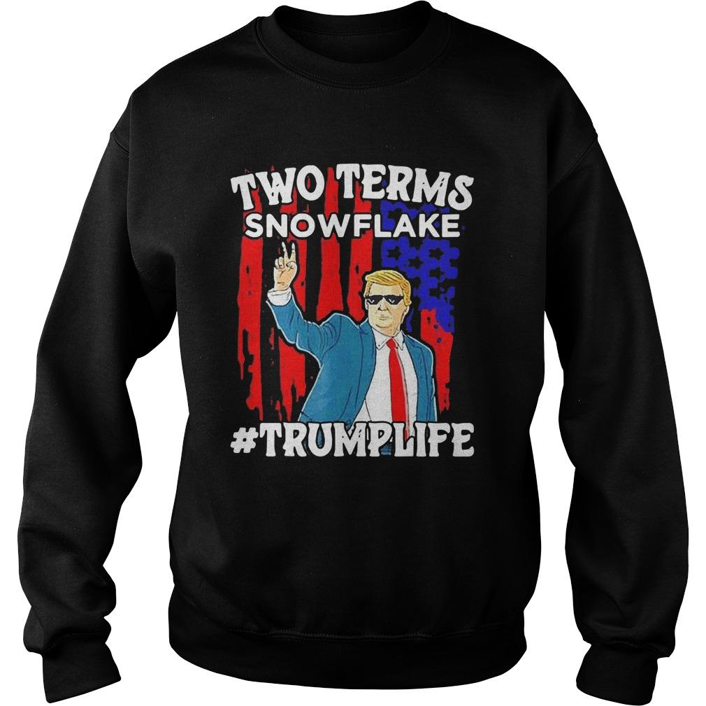 Two Terms Snowflake Trump Life Sweater
