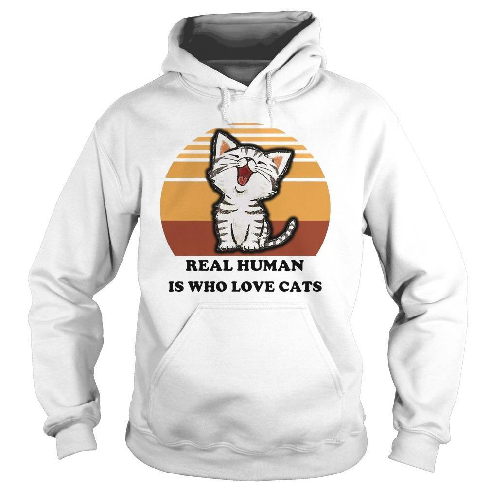 Vintage Real Human Is Who Love Cats Hoodie
