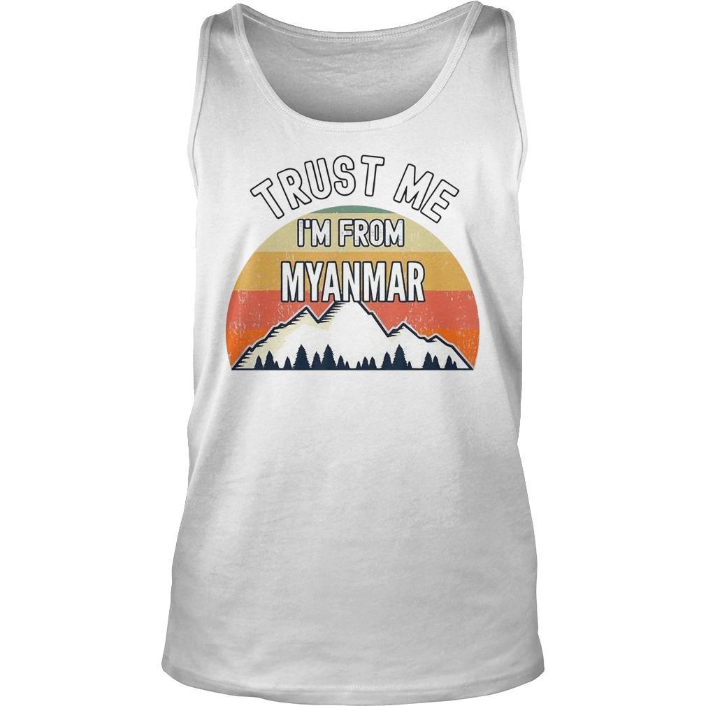 Vintage Trust Me I'm From Myanmar Tank Top