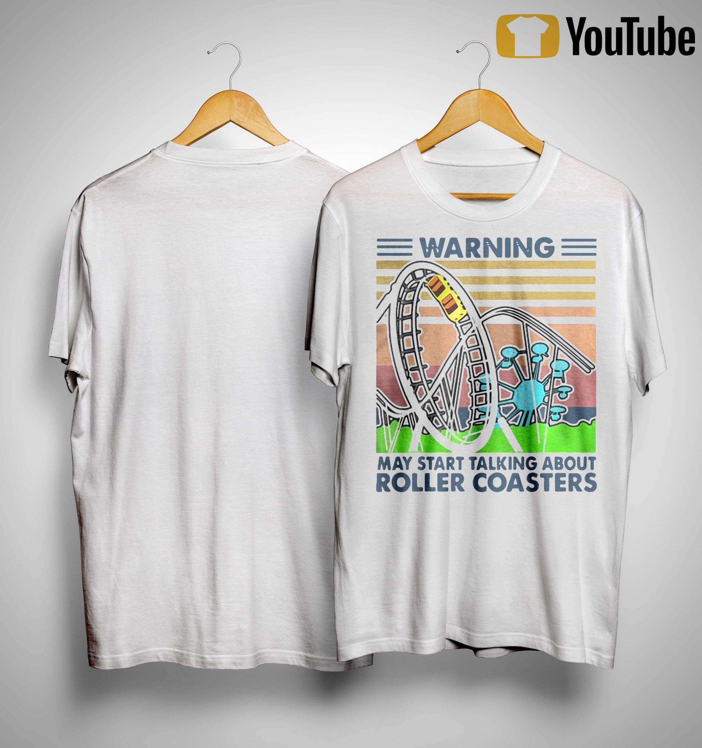 Vintage Warning May Start Talking About Roller Coasters Shirt