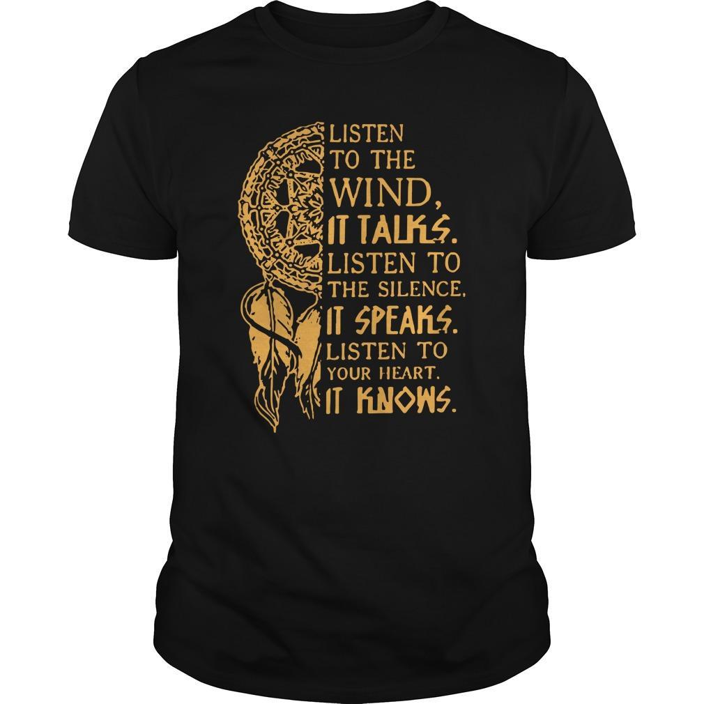 Wind Chimes Listen To The Wind It Talks Listen To The Silence It Speaks Shirt
