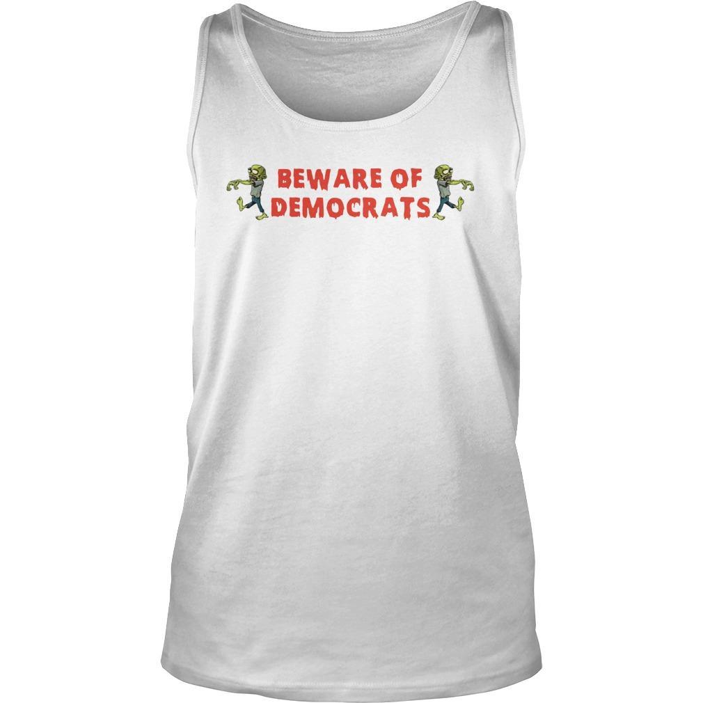Zombies Beware Of Democrats Tank Top