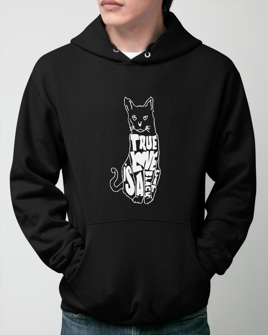 True Love Is A Black Cat Hoodie